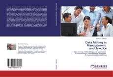 Bookcover of Data Mining in Management   and Practice