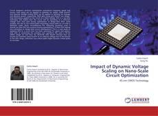 Couverture de Impact of Dynamic Voltage Scaling on Nano-Scale Circuit Optimization