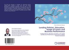 Capa do livro de Lending Policies, Education, Usage of Loans and Business Performance