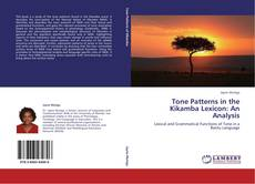 Bookcover of Tone Patterns in the Kikamba Lexicon: An Analysis