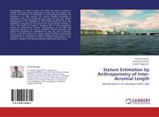 Buchcover von Stature Estimation by Anthropometry of Inter-Acromial Length