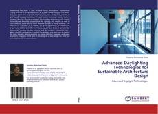 Bookcover of Advanced Daylighting Technologies for Sustainable Architecture Design