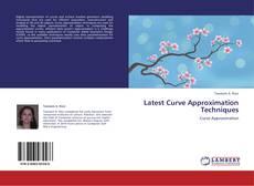 Capa do livro de Latest Curve Approximation Techniques