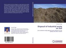 Bookcover of Disposal of Industrial waste on Soil