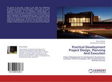 Practical Development Project Design, Planning And Execution kitap kapağı
