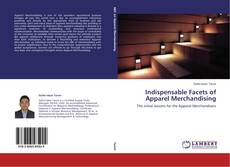Bookcover of Indispensable Facets of Apparel Merchandising