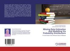 Missing Data Estimation And Modelling Via Probability Distributions的封面