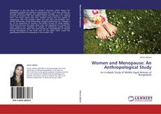 Bookcover of Women and Menopause: An Anthropological Study