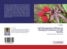 Portada del libro de Soil Management Effects on Biological Indicators of Soil Quality