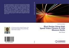 Обложка Blast Design Using High Speed Video Camera in Coal Measure Rocks