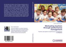 Bookcover of Motivating teachers through performance management