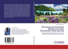 Bookcover of The Impact of Food Price Inflation on Rural Households' Food Security