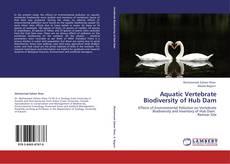 Bookcover of Aquatic Vertebrate Biodiversity of Hub Dam