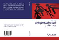 Обложка Gender Related Educational Development Index of Bihar (1981-2001)