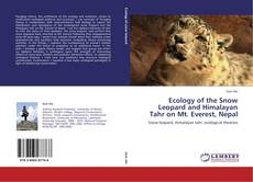 Capa do livro de Ecology of the Snow Leopard and Himalayan Tahr on Mt. Everest, Nepal