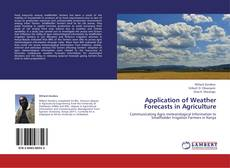 Bookcover of Application of Weather Forecasts in Agriculture