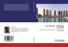 Bookcover of Tax Havens - Will they Survive?