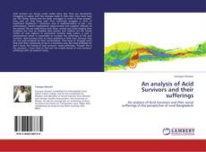 Bookcover of An analysis of Acid Survivors and their sufferings