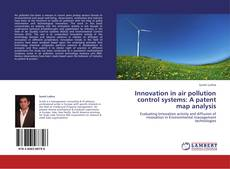 Bookcover of Innovation in air pollution control systems: A patent map analysis