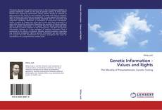 Bookcover of Genetic Information - Values and Rights