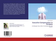Bookcover of Executive Compensation in Hungary
