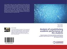 Bookcover of Analysis of unsatisfactory academic performance of the students