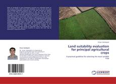 Land suitability evaluation for principal agricultural crops kitap kapağı