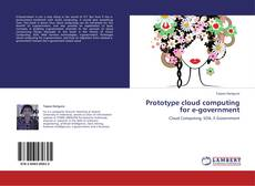 Bookcover of Prototype cloud computing for e-government