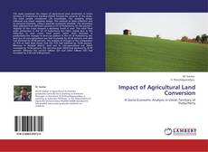 Portada del libro de Impact of Agricultural Land Conversion