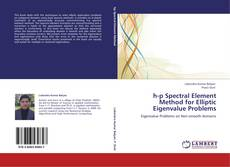 Bookcover of h-p Spectral Element Method for Elliptic Eigenvalue Problems