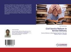 Copertina di Civil Service Reform in Service Delivery