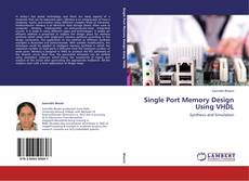 Capa do livro de Single Port Memory Design Using VHDL