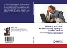 Effects of Prescribed Curriculum on Experienced English Teachers kitap kapağı