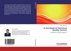 Bookcover of A Text Book of Statistical Quality Control