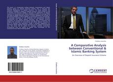 Bookcover of A Comparative Analysis between Conventional & Islamic Banking System