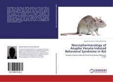 Capa do livro de Neuropharmacology of Anaphe Venata-Induced Behavioral Syndrome in Rat