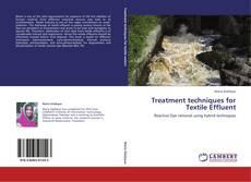 Couverture de Treatment techniques for Textile Effluent