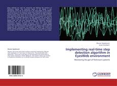 Bookcover of Implementing real-time step detection algorithm in EyesWeb environment