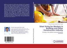 Bookcover of Silver lining for Workers in Building and Other Construction Industry