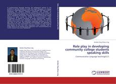 Bookcover of Role play in developing community college students speaking skills