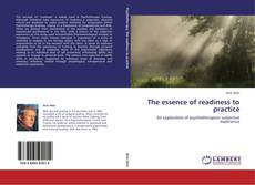 Bookcover of The essence of readiness to practice