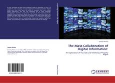 Portada del libro de The Mass Collaboration of Digital Information: