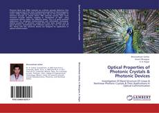 Bookcover of Optical Properties of Photonic Crystals & Photonic Devices