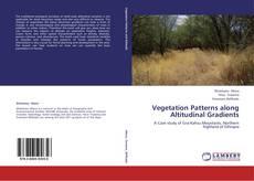 Portada del libro de Vegetation Patterns along Altitudinal Gradients