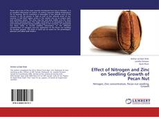 Обложка Effect of Nitrogen and Zinc on Seedling Growth of Pecan Nut
