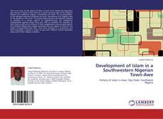 Bookcover of Development of Islam in a Southwestern Nigerian Town-Awe