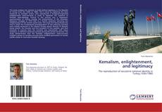 Kemalism, enlightenment, and legitimacy的封面