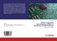 Bookcover of Radio Frequency Identification (RFID) in Electronic Product Design