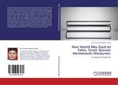 Nasr Hamid Abu Zayd on Tafsir, Ta'wil, Quranic Hermeneutic Discourses: kitap kapağı