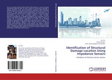 Bookcover of Identification of Structural Damage Location Using  Impedance Sensors